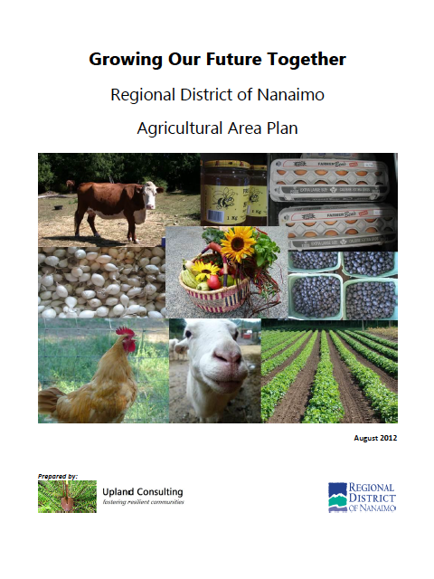 Growing Our Future Together: Regional District of Nanaimo Agricultural Area Plan