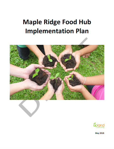 Maple Ridge Food Hub Implementation Plan