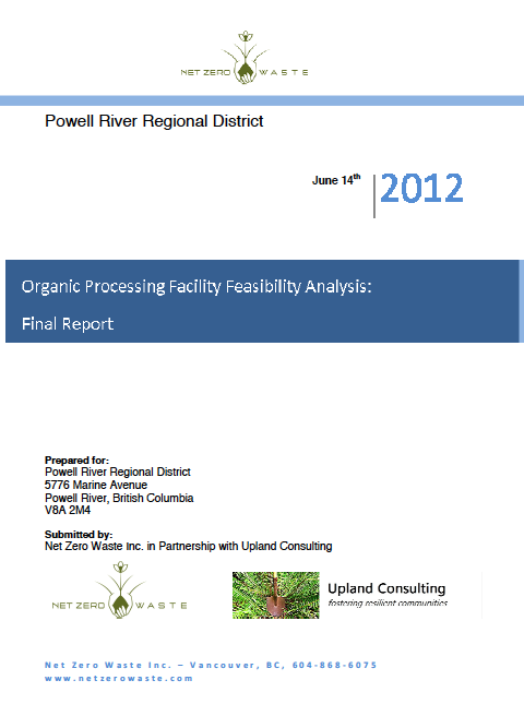 Powell River Regional District - Organic Processing Facility Feasibility Analysis