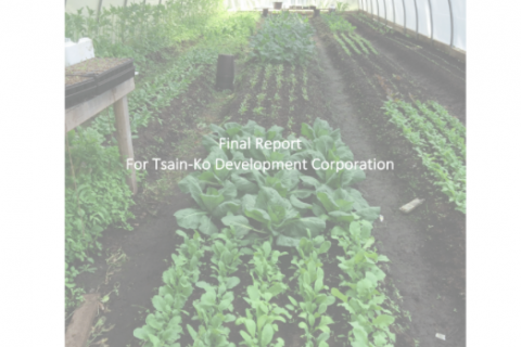 Tsain-Ko (Sechelt Indian Band) Agricultural Opportunities Assessment