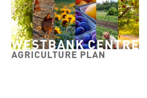 City of West Kelowna Westbank Centre Agriculture Plan