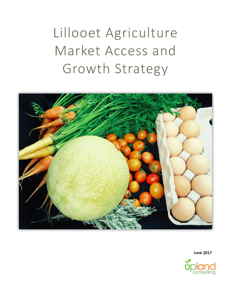 Lillooet Agriculture Market Access and Growth Strategy