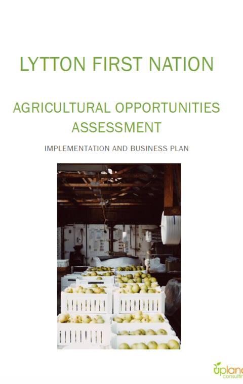 Lytton First Nation Agricultural Opportunities Assessment